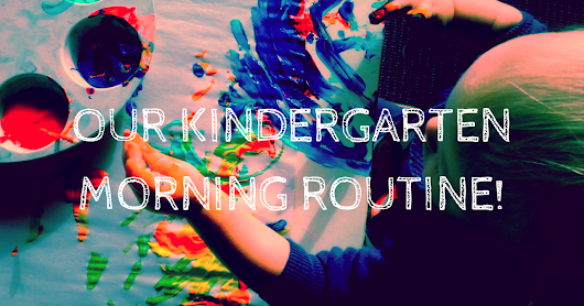 Our Kindergarten Morning Routine!