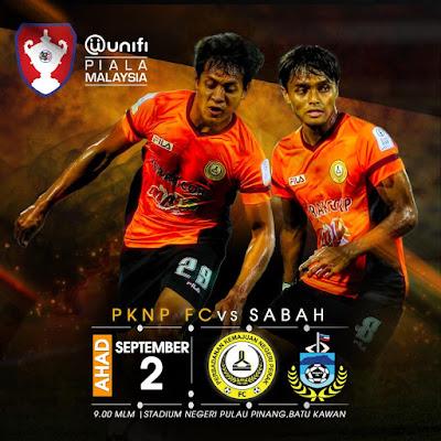 Live Streaming Pknp vs Sabah Piala Malaysia 2.9.2018
