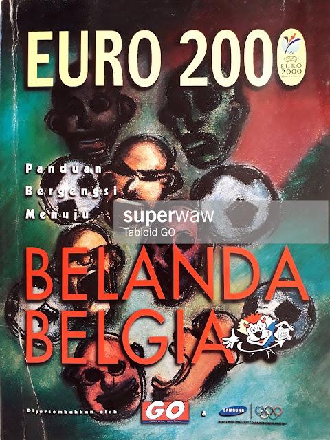 MAJALAH EURO 2000 PANDUAN BERGENGSI MENUJU BELANDA BELGIA