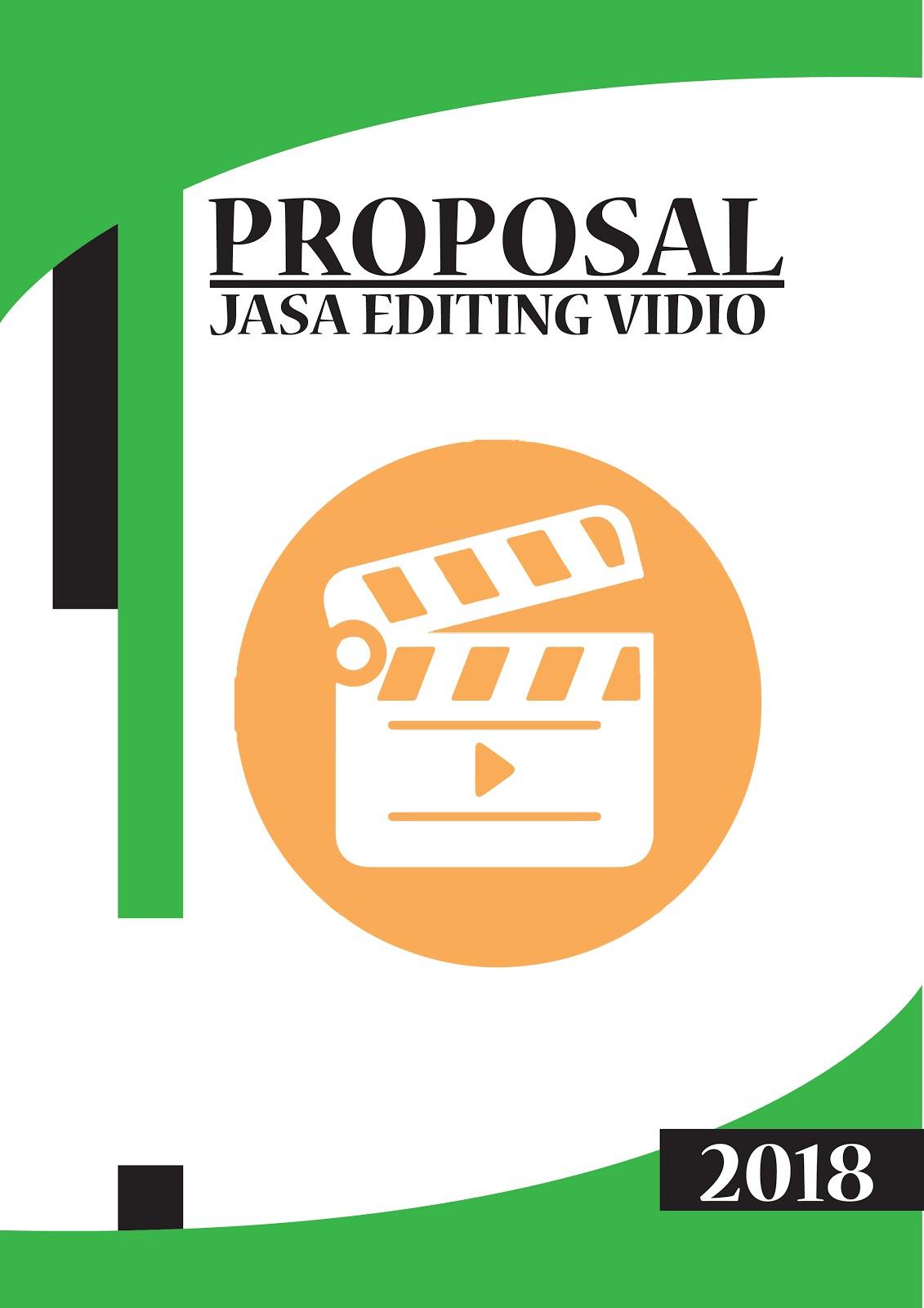 Pengetahuan Masa Kini Contoh Proposal Usaha Editing Vidio
