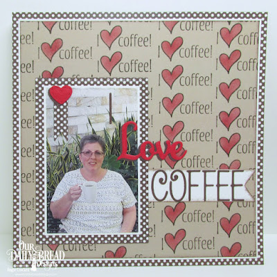 ODBD I Love Coffee, ODBD Ephemera Essential Paper Collection, ODBD Custom Alphabet Dies, ODBD Custom Double Stitched Pennant Flags Dies, ODBD Custom Mini Stitched Hearts Dies, ODBD Custom Double Stitched Rectangles Dies, ODBD Custom Faith Hope and Love Dies (retired), Scrapbook Page Designed by Angie Crockett