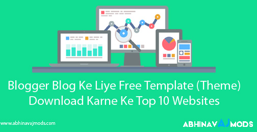 Blog Ke Liye Template Download Karne Ki Top 10 Websites