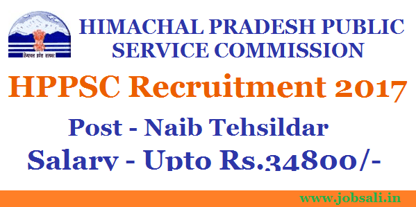 Govt jobs in Himachal Pradesh, HPPSC Notification 2017, naib tehsildar Salary himachal pradesh