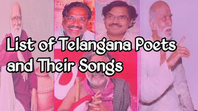 List of Telangana Poets and their Songs