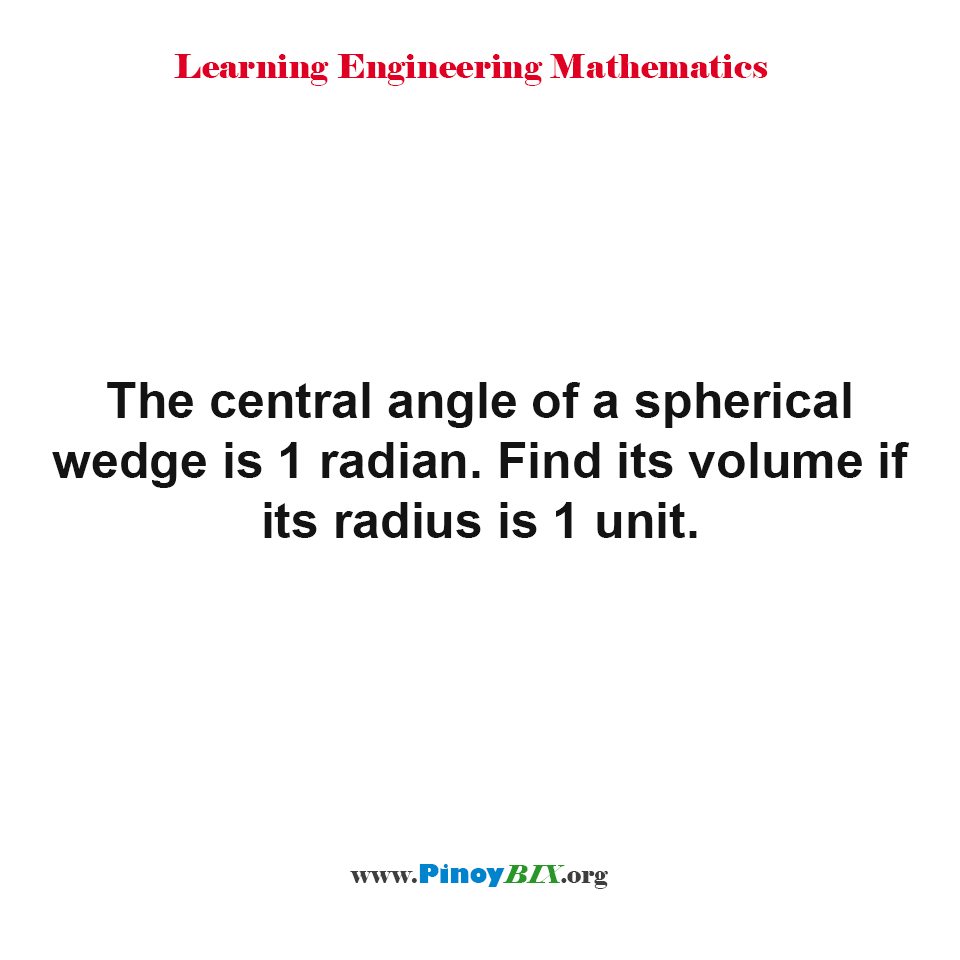Find the volume of a spherical wedge