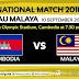 Video Gol & Keputusan Malaysia VS Kemboja 10/9/2018 (Persahabatan)