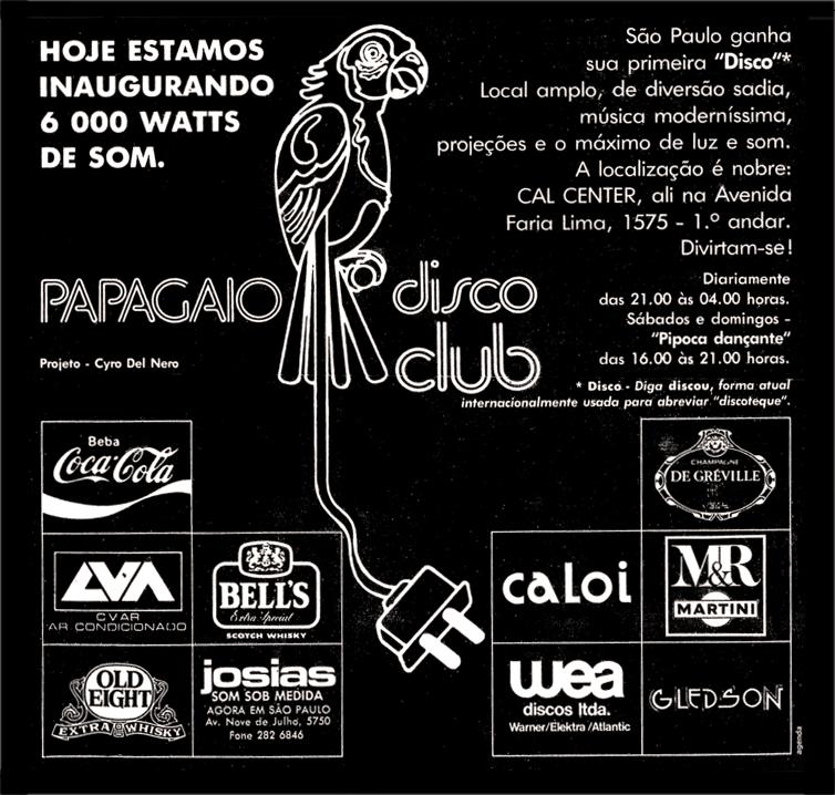 Propaganda de lançamento da Papagaio Disco Club na cidade de São Paulo na metade dos anos 70