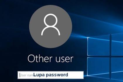 Lupa Password Laptop ?? Ini lah solusi Mengatasinya dengan Cepat