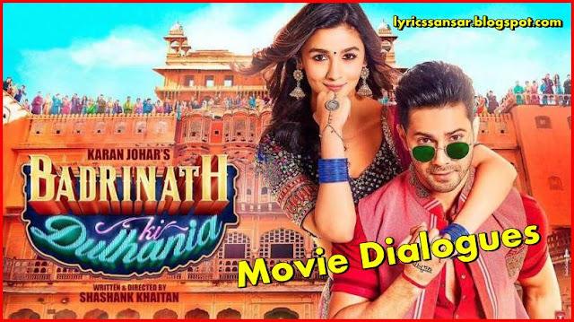 Badrinath Ki Dulhania Movie Dialogues By Varun Dhawan & Alia Bhatt