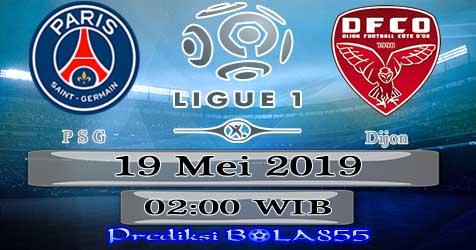Prediksi Bola855 Paris Saint Germain vs Dijon 19 Mei 2019