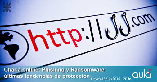 """Webinario gratuito: """"Phishing y Ransomware: Últimas tendencias de protección"""""""