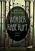 https://www.amazon.de/Wen-Rabe-ruft-Maggie-Stiefvater/dp/3839001536/ref=sr_1_1?ie=UTF8&qid=1483813457&sr=8-1&keywords=wen+der+rabe+ruft