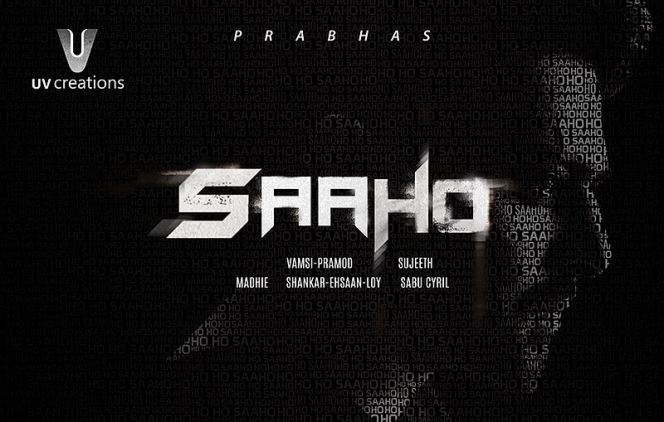 Saaho new upcoming movie first look, Poster of Prabhas, Shraddha Kapoor download first look Poster, release date