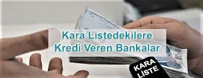 Kara Listedeki Esnafa Kredi Veren Bankalar