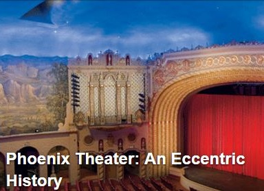 Phoenix Theater: An Eccentric History...
