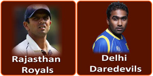 आइपीएल 6 का बावनवां मैच राजस्थान रॉयल्स और दिल्ली डेअरडेविल्स के बीच होना है।