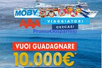 Logo Diventa Influencer con Moby e Tirrenia: 3 contratti da 10.000€ per 1 giorno di lavoro!