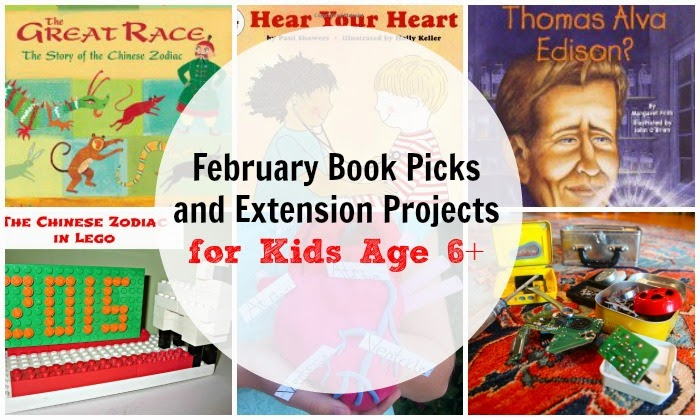 February book picks for kids age 6+ with project ideas