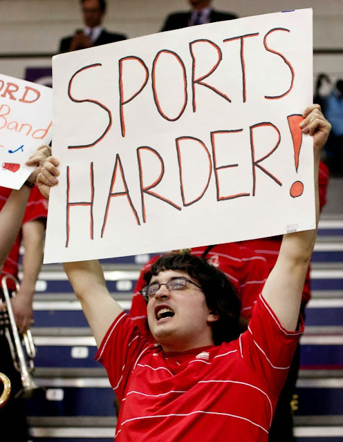 Funny sports fan sign - sports harder