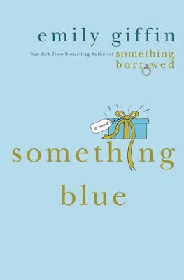 Something Blue by Emily Giffin - Book Cover