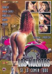 Las mulatas se lo comen todo xXx (2009)