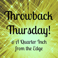 http://quarterinchfromtheedge.blogspot.ca/2016/03/throwback-thursday-volume-8.html