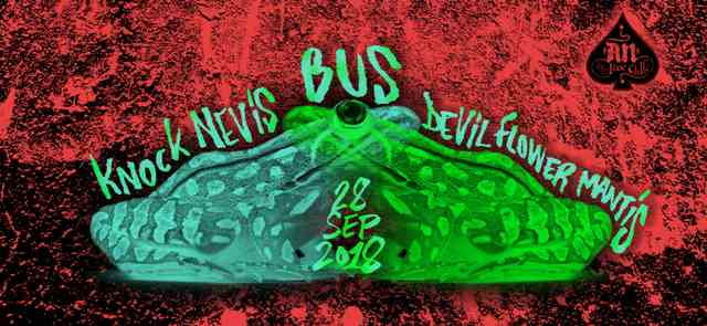 Bus The Unknown Secretary, Knock Nevis, Devil Flower Mantis: Παρασκευή 28 Σεπτεμβρίου @ An club