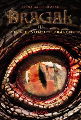 LIBRO - Dragal III. La Fraternidad Del Dragón  Elena Gallego Abad (Anaya - 26 mayo 2016)  NOVELA JUVENIL | Comprar en Amazon España