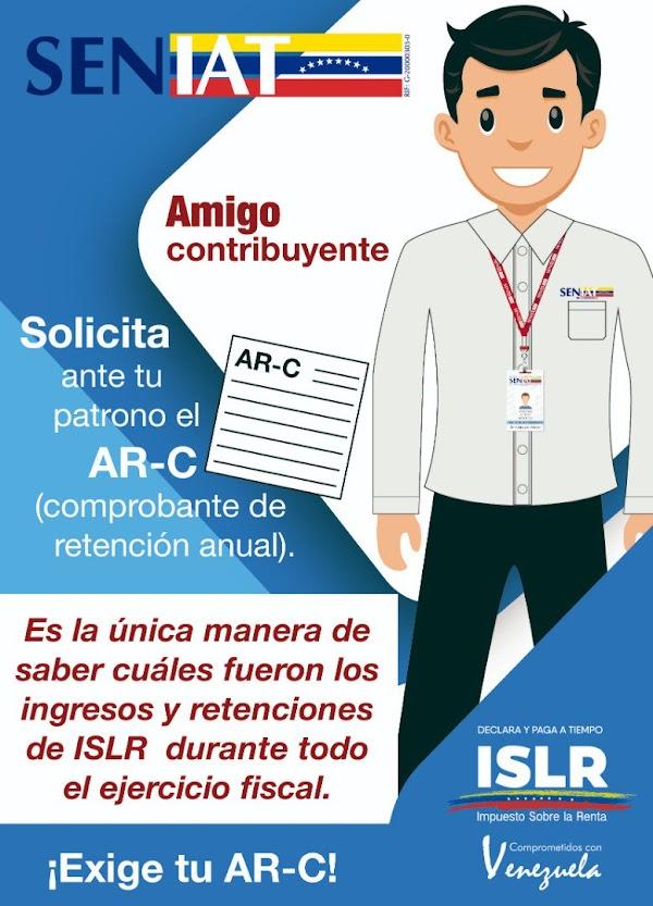 Amigo contribuyente solicita ante tu patrono el AR-C (comprobante de retención anual)