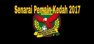 Senarai Pemain Kedah 2017 Liga Super Malaysia