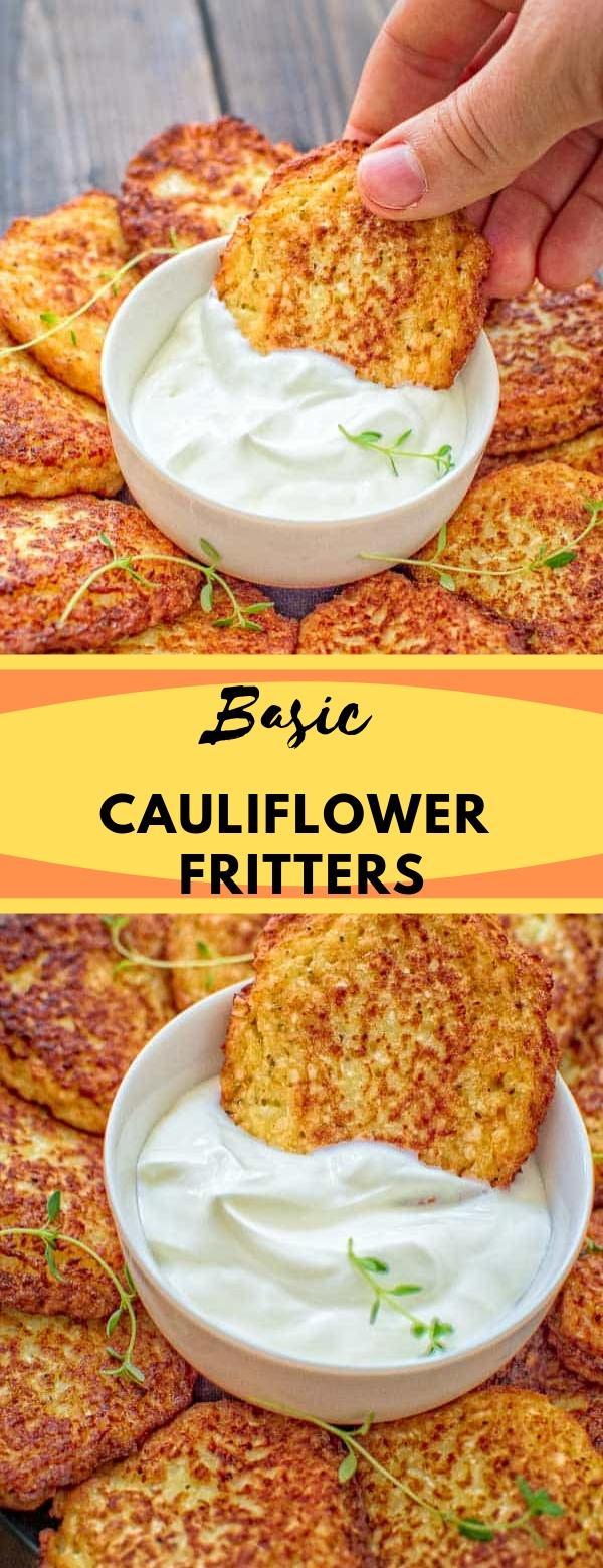 Basic Cauliflower Fritters #APPETIZER #SNACK #CAULIFLOWER