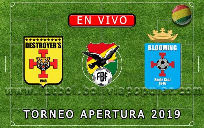 【En Vivo Online】Destroyers vs. Blooming - Torneo Apertura 2019