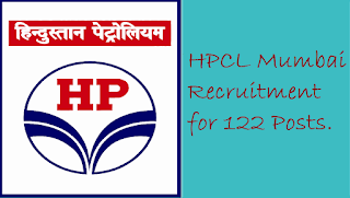 HPCL Mumbai Recruitment for 122 Posts.