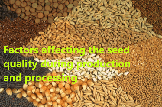 Factors affecting seed quality