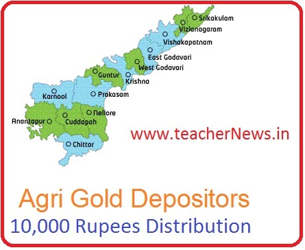 10,000 Rupees Distribution for Agri Gold Depositors as per GO 31 Dt. 07-02-2019