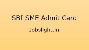 SBI SME Admit Card 2017
