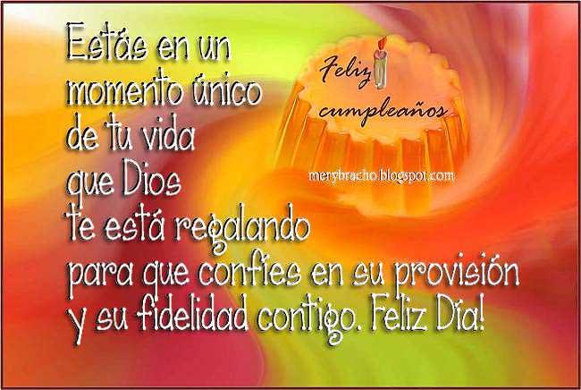 Feliz Cumpleaños. Dios te regala Fidelidad. Postal cristiana para felicitar cumpleaños de amigo, amiga, por facebook, twitter, correo, pin, celular. Felicitaciones por celebrar cumple, Imágenes lindas de cumpleaños. Fidelidad y provisión de Dios en tu vida. Frases de cumpleaños.