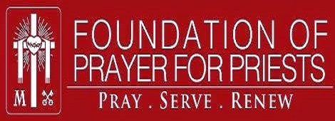 FOUNDATION OF PRAYER FOR PRIESTS
