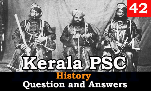 Kerala PSC History Question and Answers - 42