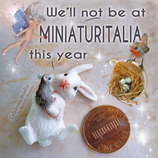 Non saremo a Miniaturitalia, la Fiera delle miniature e delle ooak Doll
