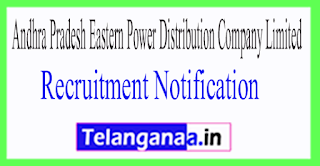 Andhra Pradesh Eastern Power Distribution Company Limited Recruitment Notification 2017