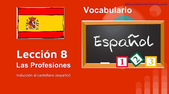 LAS PROFESIONES - VOCABULARIO NIVEL A1