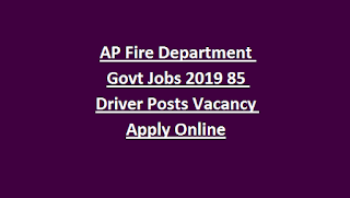 AP Fire Department Govt Jobs 2019 85 Driver Posts Vacancy Apply Online