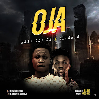 Mp3 Download: OG Connect - Oja Ft Decoded