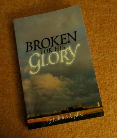 Broken for His Glory