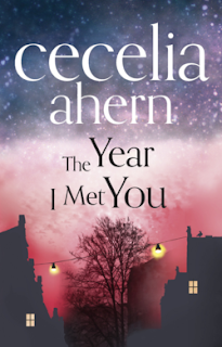 The Year I Met You by Cecelia Ahern | cover love