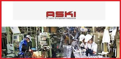 Lowongan Kerja SMA SMK D3 S1 Jobs : Operator Produksi PT Astra Komponen Indonesia (PT ASKI)