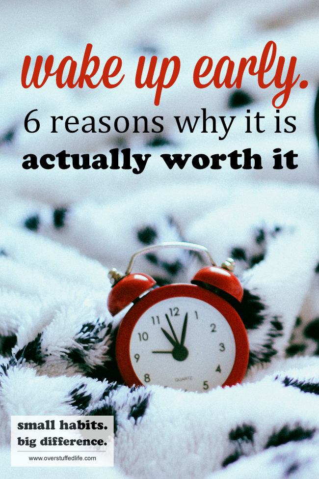 Even if you hate waking up early you should make it a habit. Lots of wonderful things happen when you are getting up early—here are 6 really good reasons why it's worth it!