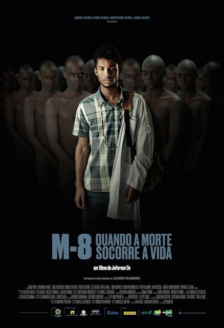 [Filmes]'M-8 - Quando a Morte Socorre a Vida', de Jeferson De, concorre no Festival do Rio