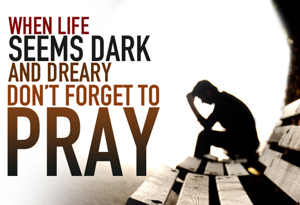 "From the picture above, ""when life seems dark and dreary don't forget to pray"" because God knows all that you are passing through and Him alone have the solution to your life challenges.   Instead of complaining, take time and pray."